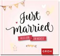 Cover-Bild zu Just married von Groh Redaktionsteam (Hrsg.)