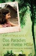 Cover-Bild zu Das Paradies war meine Hölle (eBook) von Krüsi, Christina