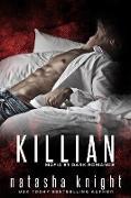 Cover-Bild zu Killian: Mafia et Dark Romance (Les Frères Benedetti, #3) (eBook) von Knight, Natasha