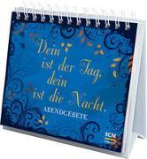 Cover-Bild zu Dein ist der Tag, dein ist die Nacht von Prause, Annegret (Hrsg.)
