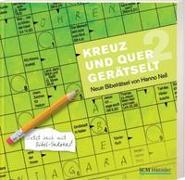 Cover-Bild zu Kreuz und quer gerätselt 2 von Nell, Hanno
