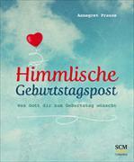 Cover-Bild zu Himmlische Geburtstagspost von Prause, Annegret