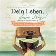 Cover-Bild zu Dein Leben, deine Reise! - Für Mädchen von Hartmann, Carolin