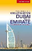 Cover-Bild zu Reiseführer Kreuzfahrten Dubai und die Emirate von Werner K. Lahmann