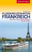 Cover-Bild zu Reiseführer Flusskreuzfahrten Frankreich von Joost Ouendag