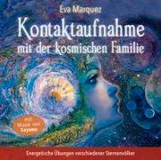 Cover-Bild zu Kontaktaufnahme mit der kosmischen Familie von Marquez, Eva
