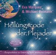 Cover-Bild zu Heilungscode der Plejader [Reiner Klang] von Marquez, Eva