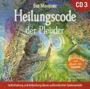 Cover-Bild zu Heilungscode der Plejader [Übungs-CD 3] von Marquez, Eva