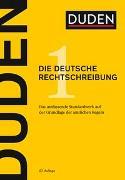 Cover-Bild zu Duden - Die deutsche Rechtschreibung von Dudenredaktion (Hrsg.)