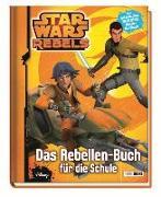 Cover-Bild zu Star Wars Rebels: Das Rebellen-Buch für die Schule von Hoffart, Nicole (Chefred.)
