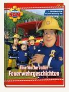 Cover-Bild zu Feuerwehrmann Sam: Eine Woche voller Feuerwehrgeschichten von Hoffart, Nicole (Chefred.)