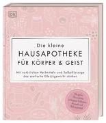 Cover-Bild zu Die kleine Hausapotheke für Körper & Geist von Krabbe, Wiebke (Übers.)