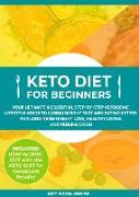 Cover-Bild zu Keto Diet for Beginners (eBook) von Adams, Amy Maria