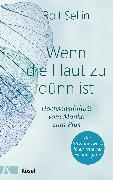 Cover-Bild zu Wenn die Haut zu dünn ist (eBook) von Sellin, Rolf