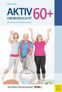 Cover-Bild zu Aktiv und beweglich mit 60+ von Fastner, Gabi