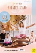 Cover-Bild zu Fit mit dem Balance Board von Nagl, Canan
