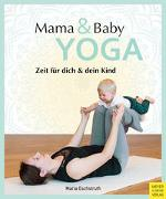 Cover-Bild zu Mama- & Baby-Yoga von Eschstruth, Maria