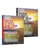 Cover-Bild zu Water Stress and Crop Plants (eBook) von Ahmad, Parvaiz (Hrsg.)