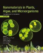 Cover-Bild zu Nanomaterials in Plants, Algae, and Microorganisms (eBook) von Tripathi, Durgesh Kumar (Hrsg.)