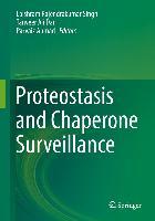 Cover-Bild zu Proteostasis and Chaperone Surveillance (eBook) von Ahmad, Parvaiz (Hrsg.)