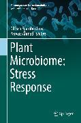 Cover-Bild zu Plant Microbiome: Stress Response (eBook) von Ahmad, Parvaiz (Hrsg.)