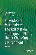 Cover-Bild zu Physiological Mechanisms and Adaptation Strategies in Plants Under Changing Environment (eBook) von Ahmad, Parvaiz (Hrsg.)