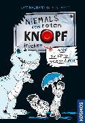 Cover-Bild zu Niemals den roten Knopf drücken, 3, oder die Dinos drehen durch! von Naumann, Kati