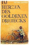 Cover-Bild zu Im Herzen des Goldenen Dreiecks von Gappah, Petina