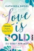 Cover-Bild zu Prequel zu Love is Bold (eBook) von Engel, Kathinka