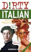 Cover-Bild zu Dirty Italian: Third Edition (eBook) von Euvino, Gabrielle