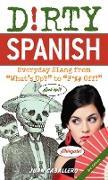Cover-Bild zu Dirty Spanish: Third Edition (eBook) von Caballero, Juan