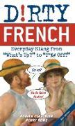 Cover-Bild zu Dirty French: Second Edition (eBook) von Clautrier, Adrien