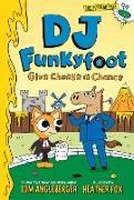 Cover-Bild zu DJ Funkyfoot: Give Cheese a Chance (DJ Funkyfoot #2) (eBook) von Angleberger, Tom
