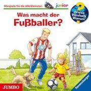 Cover-Bild zu Wieso? Weshalb? Warum? junior. Was macht der Fußballer? von Nieländer, Peter