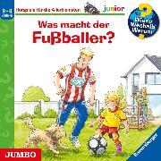 Cover-Bild zu Wieso? Weshalb? Warum? junior. Was macht der Fußballer? (Audio Download) von Nieländer, Peter