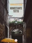 Cover-Bild zu Nonostante tutto (eBook) von Lizzio, Francesca