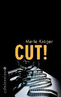 Cover-Bild zu Cut! von Kröger, Merle