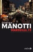Cover-Bild zu Marseille.73 von Manotti, Dominique