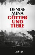 Cover-Bild zu Götter und Tiere von Mina, Denise