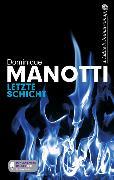 Cover-Bild zu Letzte Schicht (eBook) von Manotti, Dominique