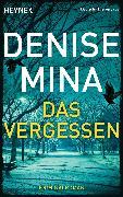 Cover-Bild zu Das Vergessen (eBook) von Mina, Denise