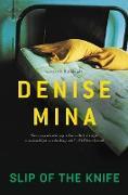 Cover-Bild zu Slip of the Knife (eBook) von Mina, Denise