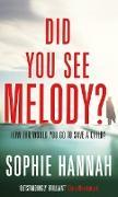 Cover-Bild zu Did You See Melody? (eBook) von Hannah, Sophie