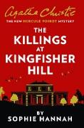 Cover-Bild zu Killings at Kingfisher Hill: The New Hercule Poirot Mystery (eBook) von Hannah, Sophie