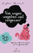 Cover-Bild zu Von wegen vergeben und vergessen! (eBook) von Hannah, Sophie