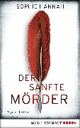Cover-Bild zu Der sanfte Mörder (eBook) von Hannah, Sophie