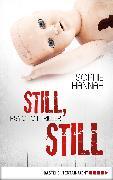 Cover-Bild zu Still, still (eBook) von Hannah, Sophie