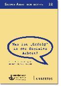 """Cover-Bild zu Was ist """"Erfolg"""" in der Sozialen Arbeit (eBook) von Stiehm, Hannah Sophie"""