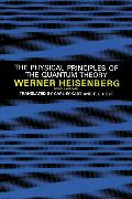 Cover-Bild zu The Physical Principles of the Quantum Theory (eBook) von Heisenberg, Werner