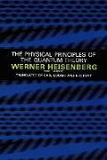 Cover-Bild zu Physical Principles of the Quantum Theory von Heisenberg, Werner